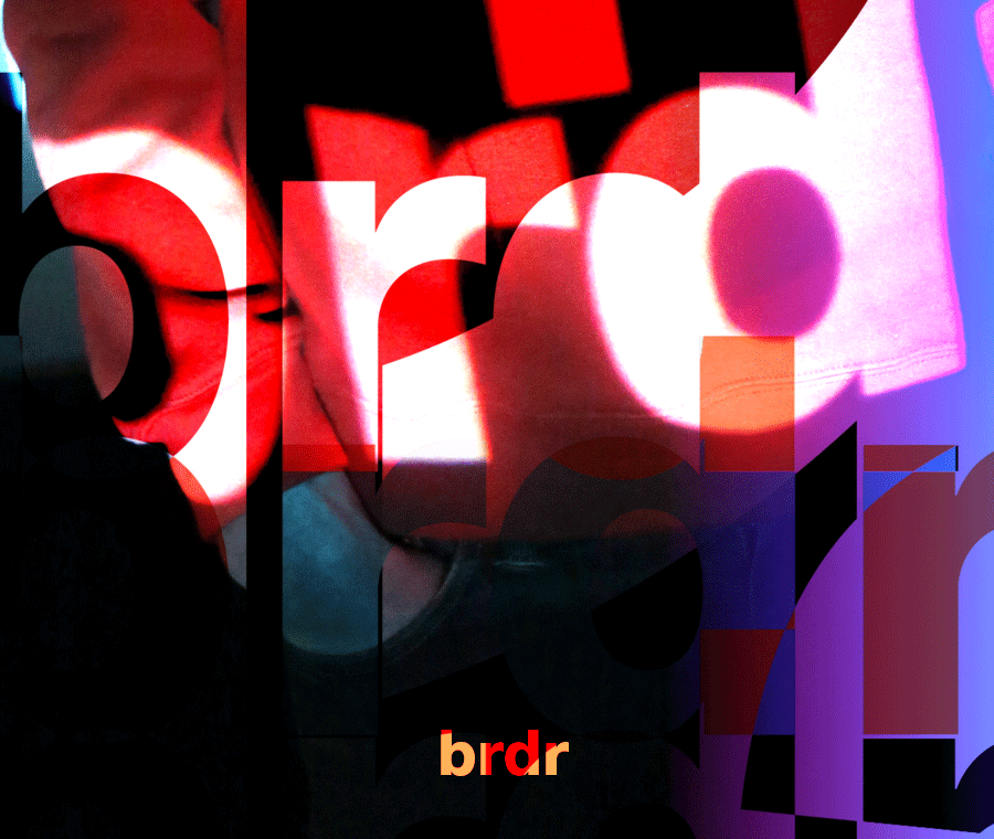 brdr - Without no border we are one